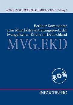 Berliner Kommentar zum Mitarbeitervertretungsgesetz der EKD - Andelewski, Utz Aeneas; Küfner-Schmitt, Irmgard; Schmitt, Jochem