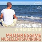 Progressive Muskelentspannung nach Jacobson - PMR - Entspannung und Harmonie (MP3-Download)