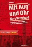 """""""Mit Aug' und Ohr für's Vaterland"""" (eBook, ePUB)"""
