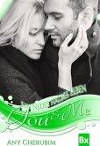Ein neues halbes Leben / You & Me Bd.3 (eBook, ePUB)