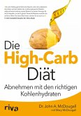 Die High-Carb-Diät (eBook, PDF)