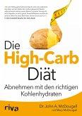 Die High-Carb-Diät (eBook, PDF)