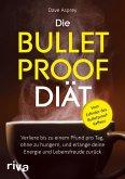 Die Bulletproof-Diät (eBook, ePUB)