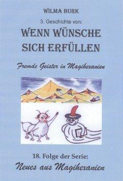 Wenn Wünsche sich erfüllen 3. Geschichte (eBook, ePUB) - Burk, Wilma