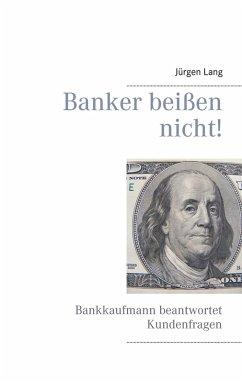 Banker beißen nicht! (eBook, ePUB)