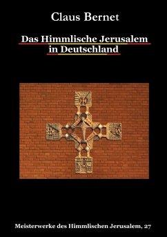 Das Himmlische Jerusalem in Deutschland (eBook, ePUB)