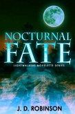 Nocturnal Fate (Lightwalker Novelette Series, #1) (eBook, ePUB)