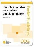 Diabetes mellitus im Kindes- und Jugendalter