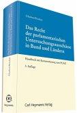 Das Recht der parlamentarischen Untersuchungsausschüsse in Bund und LändernEin Handbuch mit Kommentar zum PUAG