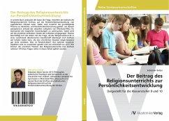 Der Beitrag des Religionsunterrichts zur Persönlichkeitsentwicklung