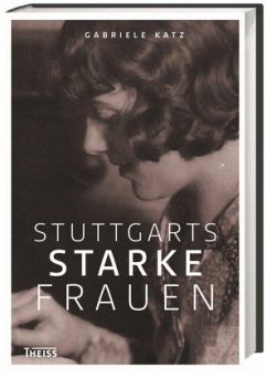 Stuttgarts starke Frauen - Katz, Gabriele