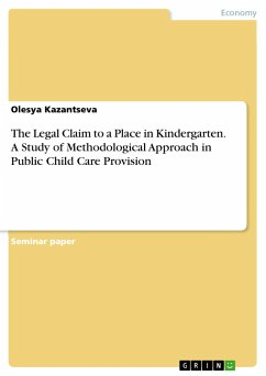 The Legal Claim to a Place in Kindergarten. A Study of Methodological Approach in Public Child Care Provision