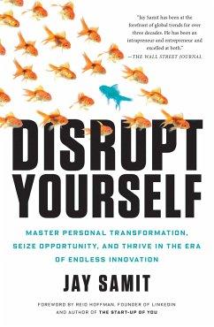Disrupt Yourself - Samit, Jay