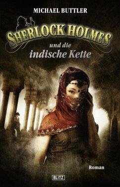 Sherlock Holmes und die indische Kette / Sherlock Holmes - Neue Fälle Bd.11 (eBook, ePUB) - Buttler, Michael