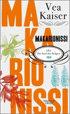 Makarionissi oder Die Insel der Seligen (eBook, ePUB) - Kaiser, Vea