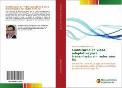 Codificação de vídeo adaptativa para transmissão em redes sem fio