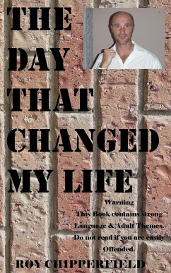 The Day That Changed My Life - Chipperfield, Roy