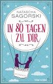 In 80 Tagen zu dir (eBook, ePUB)