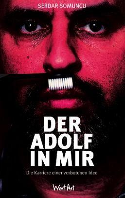 Der Adolf in mir - Somuncu, Serdar
