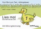 Das Heft mit der Ente / Lies mal Bd.1 (mit Silbengliederung)