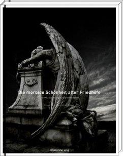 Die morbide Schönheit alter Friedhöfe/The morbi...