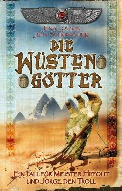 Die Wüstengötter / Jorge und Hippolit Bd.5 (eBook, ePUB) - Lossau, Jens; Schumacher, Jens