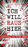 ICH WILL RAUS HIER (eBook, ePUB)