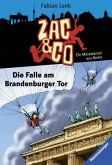 Die Falle am Brandenburger Tor / Zac & Co Bd.1 (Mängelexemplar)