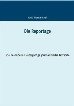 Die Reportage (eBook, ePUB)