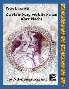 Zu Hainburg verblieb man über Nacht (eBook, ePUB)