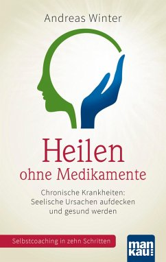 Heilen ohne Medikamente (eBook, ePUB) - Winter, Andreas