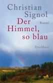 Der Himmel, so blau (eBook, ePUB)