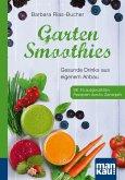 Garten-Smoothies. Kompakt-Ratgeber (eBook, ePUB)