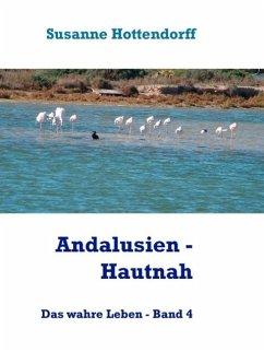 Andalusien - Hautnah (eBook, ePUB)