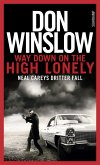 Way Down on the High Lonely / Neal Carey Bd.3 (eBook, ePUB)
