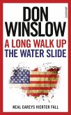 A Long Walk Up The Water Slide / Neal Carey Bd.4 (eBook, ePUB)