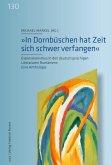 """""""In Dornbüschen hat Zeit sich schwer verfangen"""" (eBook, PDF)"""