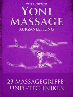 Yonimassage Kurzanleitung - 23 Massagegriffe un...