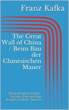 The Great Wall of China / Beim Bau der Chinesischen Mauer (eBook, ePUB)