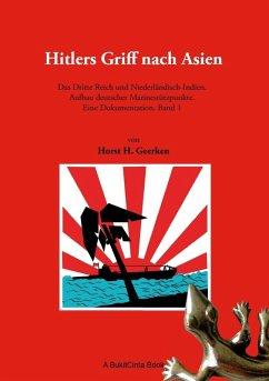 Hitlers Griff nach Asien 1 (eBook, ePUB)