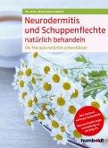 Neurodermitis und Schuppenflechte natürlich behandeln (eBook, ePUB)