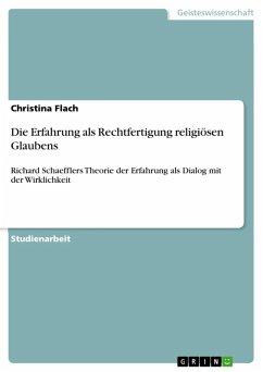 Die Erfahrung als Rechtfertigung religiösen Glaubens (eBook, ePUB) - Flach, Christina