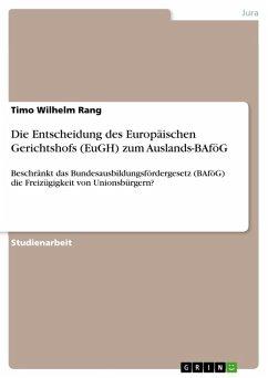 Die Entscheidung des Europäischen Gerichtshofs (EuGH) zum Auslands-BAföG (eBook, ePUB)