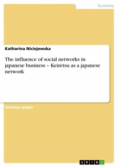 The influence of social networks in japanese business - Keiretsu as a japanese network (eBook, ePUB)