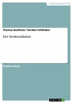 Der Strukturalismus (eBook, ePUB)