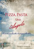 Pizza, Pasta und Angelo (eBook, ePUB)
