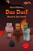 Der Streit / Das Dorf Bd.3 (eBook, ePUB)