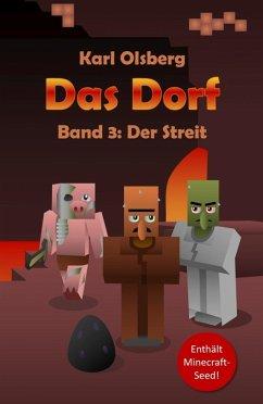 Der Streit / Das Dorf Bd.3 (eBook, ePUB) - Olsberg, Karl