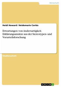Erwartungen von Andersartigkeit. Erklärungsansätze aus der Stereotypen- und Vorurteilsforschung (eBook, PDF)