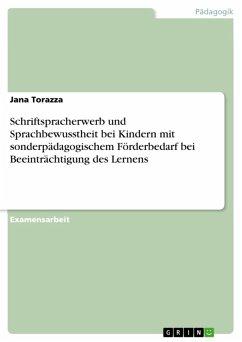 Schriftspracherwerb und Sprachbewusstheit bei Kindern mit sonderpädagogischem Förderbedarf bei Beeinträchtigung des Lernens (eBook, ePUB)